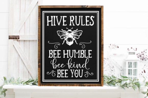 Print on Demand: Family Rules - Hive Rules. Bee Humble Graphic Crafts By Simply Cut Co