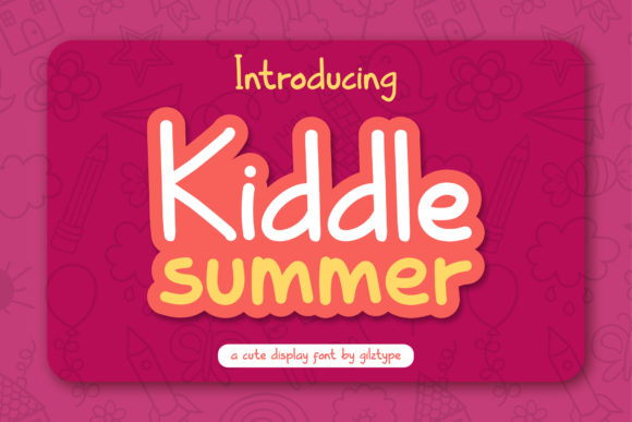 Print on Demand: Kiddle Summer Display Font By gilztype