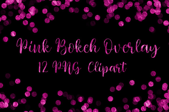 Pink Glitter Bokeh Overlay Clip Art Graphic Backgrounds By PinkPearly