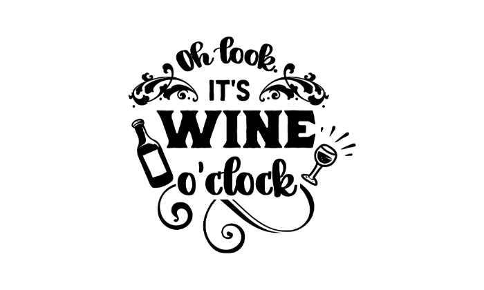 It's wine o clock