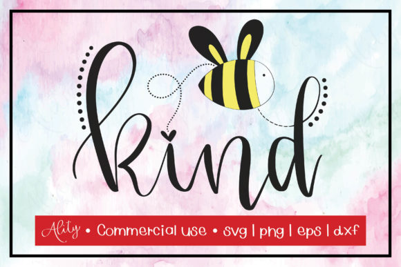 Print on Demand: Bee Kind | Calligraphy Quotes Graphic Crafts By Ality