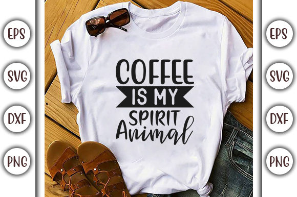Print on Demand: Coffee Design, Coffee is My Spirit Graphic Print Templates By GraphicsBooth