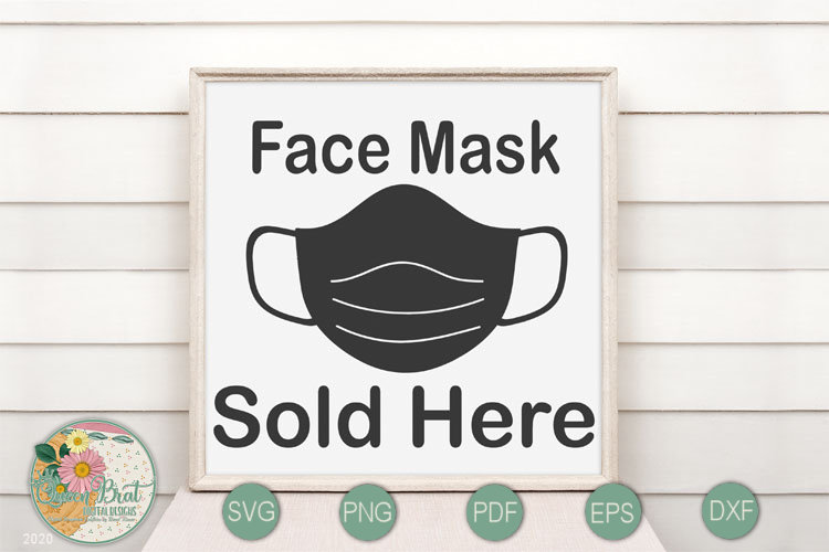 Face Mask Sold Here Graphic By Queenbrat Digital Designs Creative Fabrica