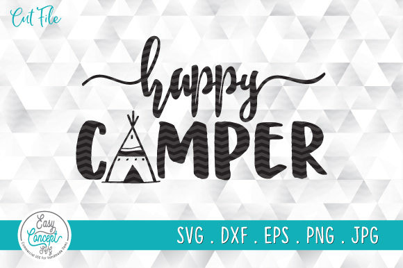 Get Happy Camper Cutting/ Printing Files For Cameo/ Cricut & More. DXF