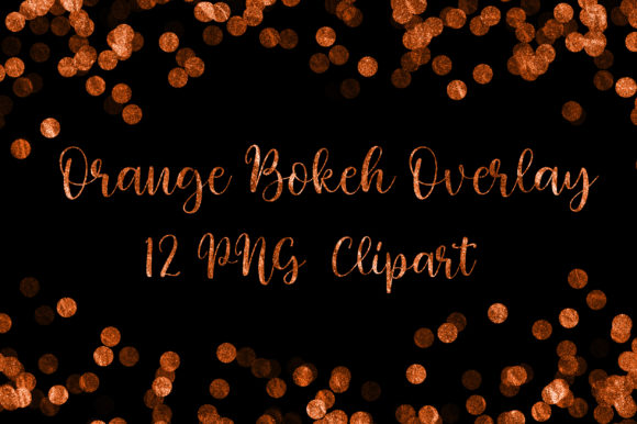 Orange Glitter Bokeh Overlay Clip Art Graphic Backgrounds By PinkPearly