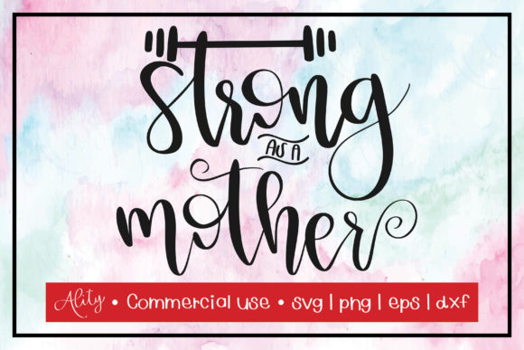 Print on Demand: Strong As a Mother | Calligraphy Graphic Crafts By Ality