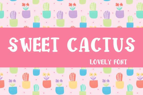 Print on Demand: Sweet Cactus Display Font By PearlyDaisy