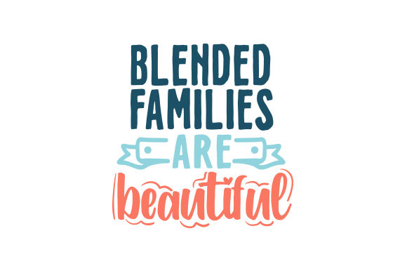 Blended Families Are Beautiful Family Craft Cut File By Creative Fabrica Crafts