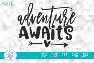 Print on Demand: Adventure Awaits Graphic Crafts By EasyConceptSvg