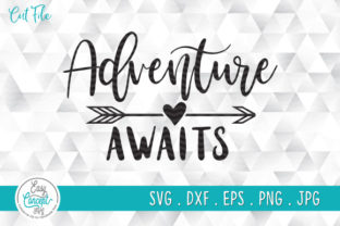 Print on Demand: Adventure Awaits Typography with Arrow Graphic Crafts By EasyConceptSvg