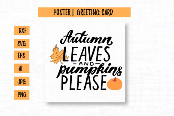 Autumn Leaves and Pumpkins Please Graphic Illustrations By cyrilliclettering