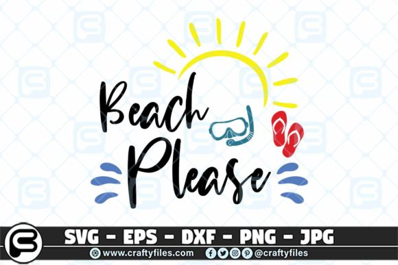 Beach Please Summer Beaching Graphic By Crafty Files Creative Fabrica