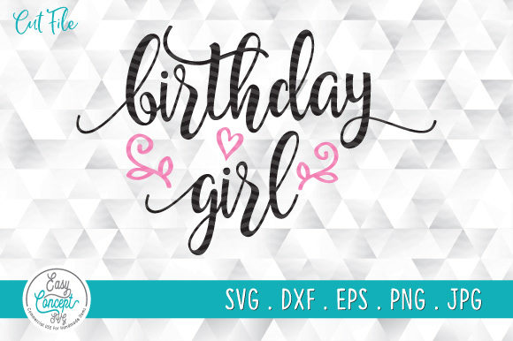 Birthday Girl Graphic Crafts By EasyConceptSvg