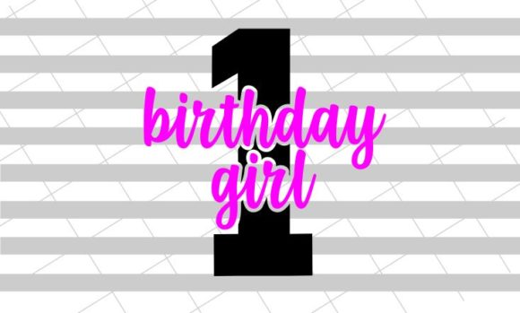 First Birthday Girl Graphic Download