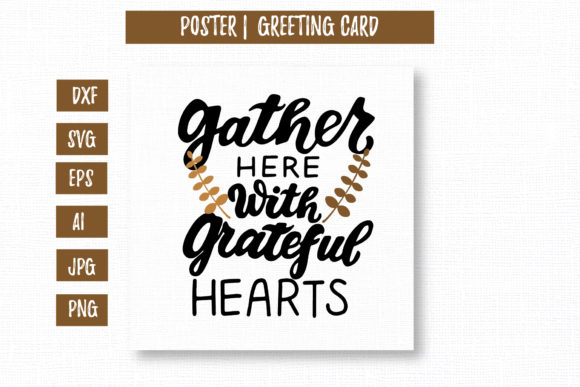 Gather Here with Grateful Hearts. Poster Graphic Illustrations By cyrilliclettering