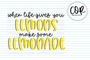 Print on Demand: When Life Gives You Lemons Graphic Crafts By designscor