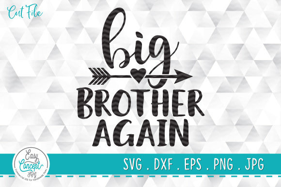 Big Brother Again Funny Kid Gift Graphic Crafts By EasyConceptSvg