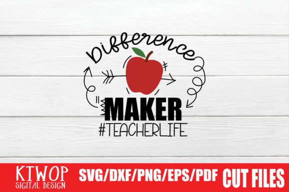 Print on Demand: Difference Maker #teacherlife Graphic Crafts By KtwoP
