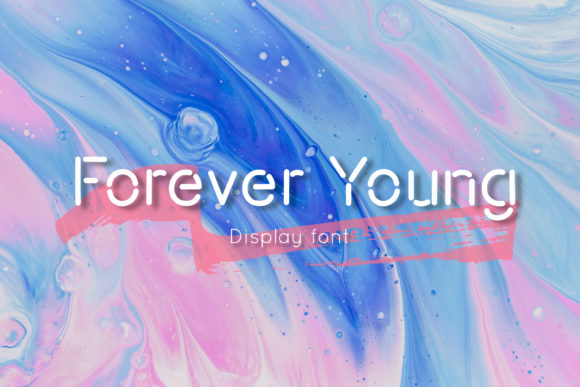 Print on Demand: Forever Young Display Font By Nuchylee