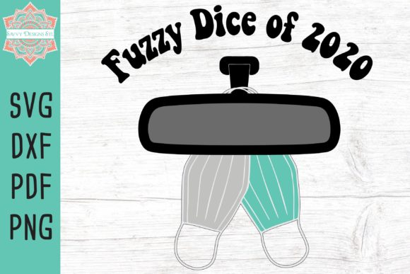 Print on Demand: Fuzzy Dice for 2020 Cut File Graphic Crafts By savvydesignsstl