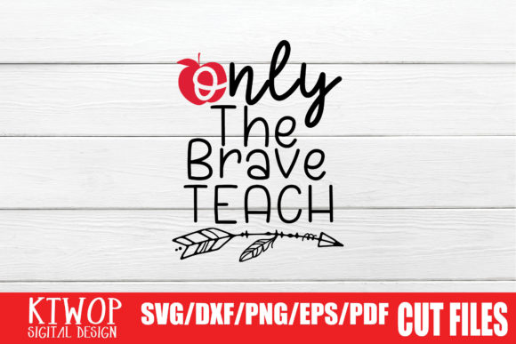 Print on Demand: Only the Brave Teach Graphic Crafts By KtwoP