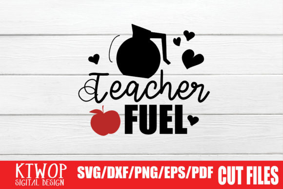 Print on Demand: Teacher Fuel Graphic Crafts By KtwoP