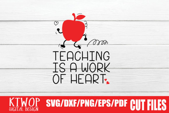 Print on Demand: Teaching is a Work of Heart Graphic Crafts By KtwoP