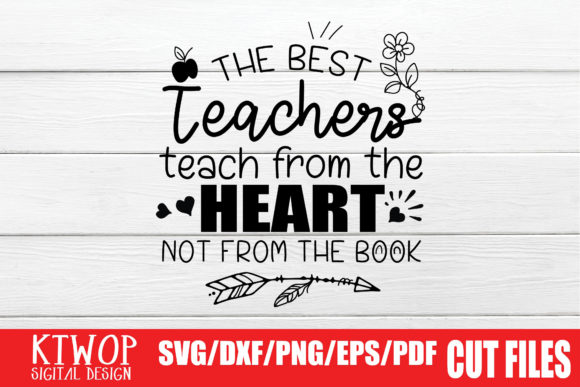 Print on Demand: The Best Teachers Quote Graphic Crafts By KtwoP