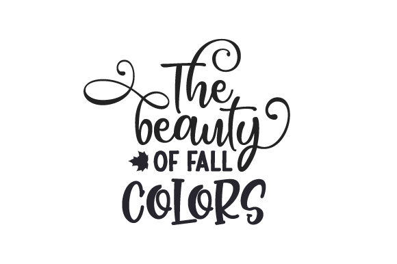 The Beauty of Fall Colors Fall Craft Cut File By Creative Fabrica Crafts