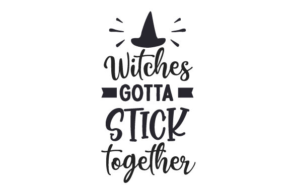 Witches Gotta Stick Together Herbst Plotterdatei von Creative Fabrica Crafts