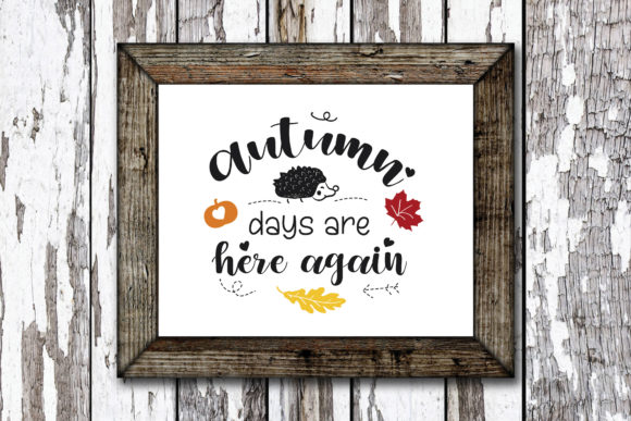 Print on Demand: Autumn Days Are Here Again Graphic Crafts By KtwoP