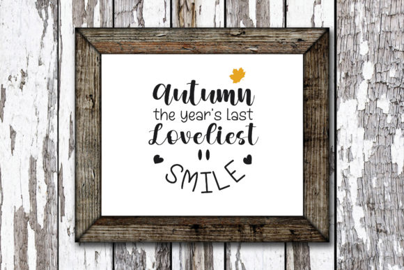 Print on Demand: Autumn the Year's Last Loveliest Smile Graphic Crafts By KtwoP