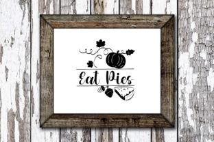 Print on Demand: Eat Pies Graphic Crafts By KtwoP