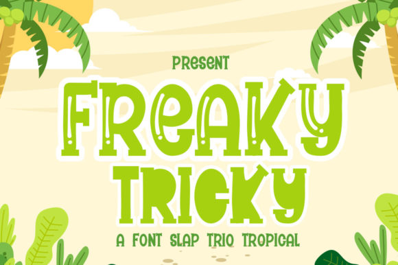 Print on Demand: Freaky Tricky Display Fuente Por jehansyah251