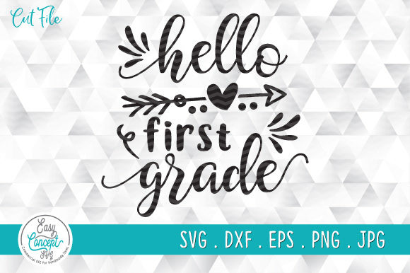 Hello First Grade First Day of School Gráfico Crafts Por EasyConceptSvg