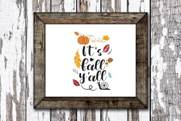 Print on Demand: It's Fall Y'all Graphic Crafts By KtwoP