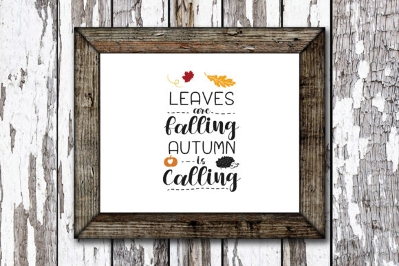 Print on Demand: Leaves Are Falling Autumn Quote Graphic Crafts By KtwoP