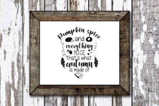 Print on Demand: Pumpkin Spice and Everything Nice Graphic Crafts By KtwoP