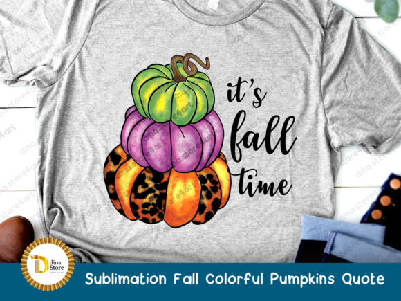 Print on Demand: Sublimation Fall Colorful Pumpkins Quote Graphic Crafts By dina.store4art - Image 2