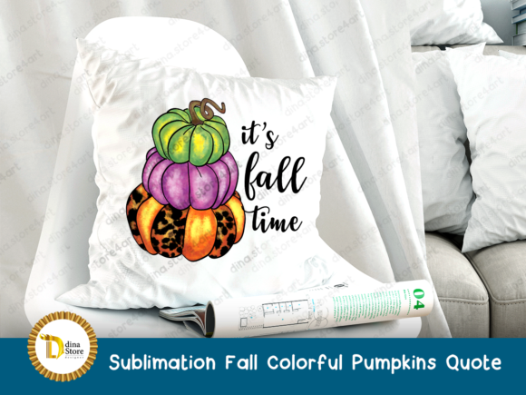 Print on Demand: Sublimation Fall Colorful Pumpkins Quote Graphic Crafts By dina.store4art - Image 3