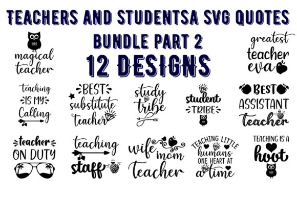 Print on Demand: Teachers and Studentsa Quotes Bundle Graphic Print Templates By Design_store