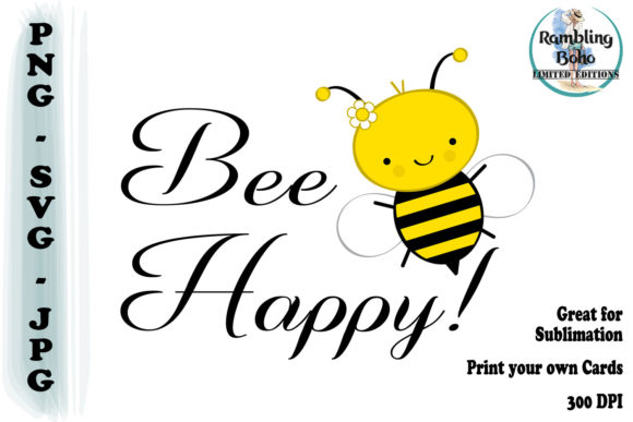 Print on Demand: Bee Happy This Spring Graphic Illustrations By RamblingBoho