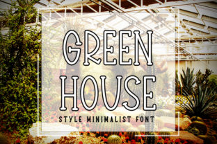 Print on Demand: Green House Serif Font By K_IN Studio