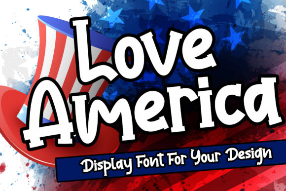 Print on Demand: Love America Display Font By Stefani Letter