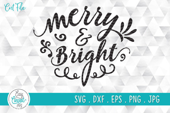 Merry & Bright Christmas   Graphic Crafts By EasyConceptSvg