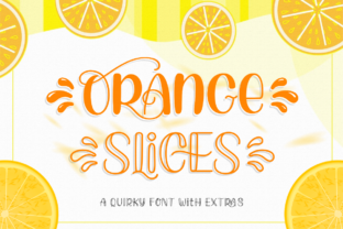 Print on Demand: Orange Slices Display Font By Ghuroba Studio