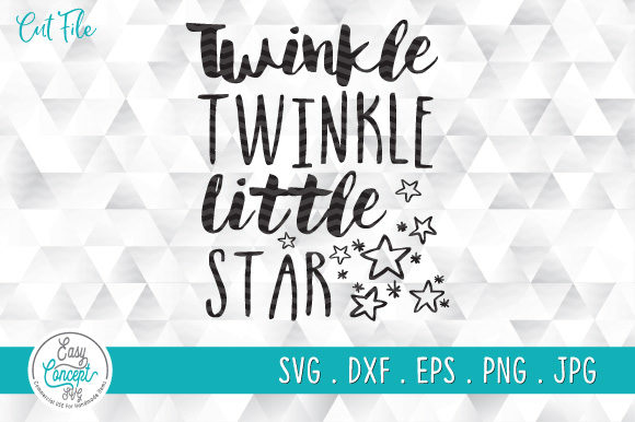Twinkle Twinkle Little Star Graphic Crafts By EasyConceptSvg