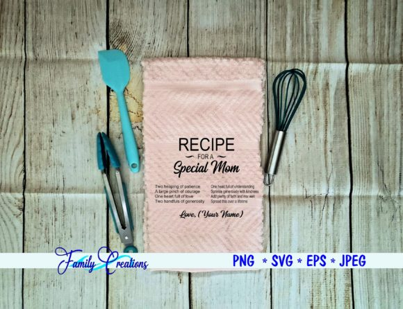 A Recipe for a Special Mom Graphic Crafts By Family Creations