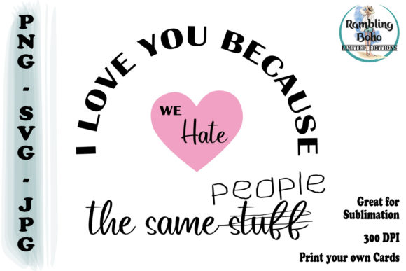 Because We Hate the Same People Graphic Illustrations By RamblingBoho