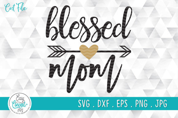 Blessed Mama Funny Mother's Day Graphic Crafts By EasyConceptSvg